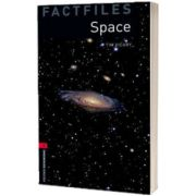 Oxford Bookworms Library Factfiles. Level 3. Space