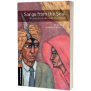 Oxford Bookworms Library. Level 2. Songs from the Soul: Stories from Around the World audio CD pack