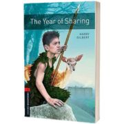 Oxford Bookworms Library Level 2. The Year of Sharing, Harry Gilbert, Oxford University Press