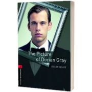 Oxford Bookworms Library Level 3. The Picture of Dorian Gray, Oscar Wilde, Oxford University Press