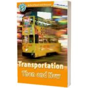 Oxford Read and Discover Level 5. Transportation Then and Now Audio CD Pack, James Styring, Oxford University Press