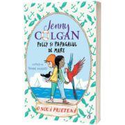 Polly si papagalul de mare. O noua prietena. Volumul 3, Jenny Colgan, Curtea Veche
