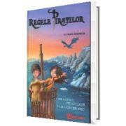 Regele piratilor. Dragonii de gheata si uriasii de foc, volumul II