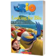 Rio. Looking for Blu, Fiona Davis, SCHOLASTIC