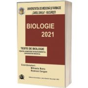 Teste de biologie 2021, pentru admiterea in invatamantul universitar medical, Carol Davila