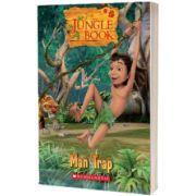 The Jungle Book. Man Trap, Michael Watts, SCHOLASTIC