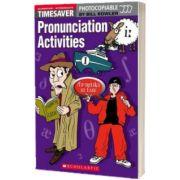 Timesaver Pronunciation Activities Elementary. Intermediate with audio CD, Bill Bowler, SCHOLASTIC