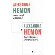 Volume proza scurta autor Hemon Aleksander - Asta nu-ti apartine si Parintii mei: O introducere, Aleksandar Hemon, Black Button