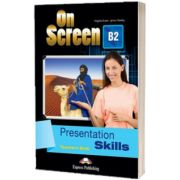 Curs limba engleza On Screen B2 Presentation skills. Manualul profesorului, Jenny Dooley, Express Publishing
