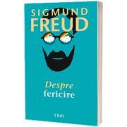 Despre fericire, Sigmund Freud, Trei