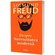 Despre nervozitatea moderna, Sigmund Freud, Trei
