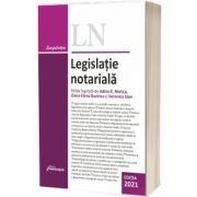 Legislatie notariala. Editia 2021, Adina R. Motica, Hamangiu