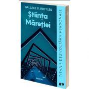 Stiinta Maretiei, Wallace Wattles, Pavcon