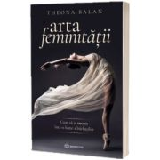 Arta feminitatii, Theona Balan, BOOKZONE