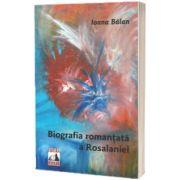 Biografia romantata a Rosalaniei, Ioana Balan, Neverland