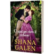 Craiul pe care il iubesc, Shana Galen, ALMA