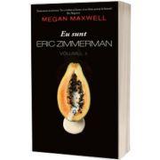 Eu sunt Eric Zimmerman volumul 2, Megan Maxwell, PUBLISOL