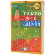 L italiano con... giochi e attivita. Libro di attivita livello intermedio, Frederica Colombo, ELI