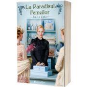 La Paradisul Femeilor, Émile Zola, BESTSELLER