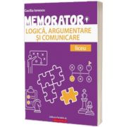 Memorator de logică, argumentare și comunicare pentru liceu, Cecilia Ionescu, PARALELA 45