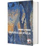 Padurea de sticla, Marinela Porumb, Neverland