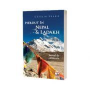 Pierdut in Nepal si Ladakh, Catalin Vrabie, Neverland