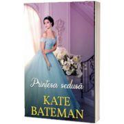 Printesa sedusa, Kate Bateman, ALMA