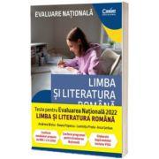 Evaluare nationala 2022. Limba si literatura romana. De la antrenament la performanta, Georgiana Andreea Nistor, CORINT