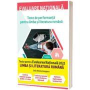Evaluare nationala 2022. Teste de performanta pentru limba si literatura romana, Delia-Monica Georgescu, CORINT