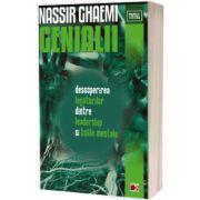 Genialii. Descoperirea legaturilor dintre leadership si bolile mentale, Nassir Ghaemi, PARALELA 45