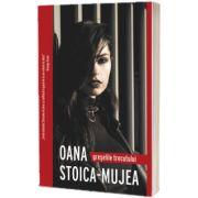 Greselile trecutului, Oana Stoica Mujea, CRIME SCENE PRESS
