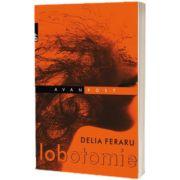 Lobotomie, Delia Feraru, Paralela 45