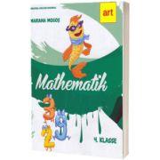 Manual de matematica pentru clasa a IV-a. Limba germana, Mariana Mogos, ART GRUP EDUCATIONAL