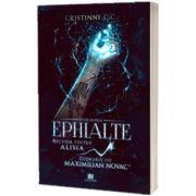 Recviem pentru Alisia si cosmarul lui Maximilian Novac. Seria Ephialte, Cristinne C. C, CREATOR
