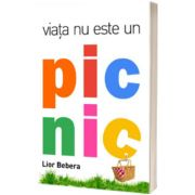 Viata nu este un picnic, Lior Bebera, ONE BOOK