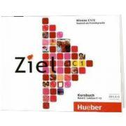 Ziel C1. Band 2. Lektion 7-12. 3 Audio-CDs zum Kursbuch, Rosa Maria Dallapiazza, HUEBER