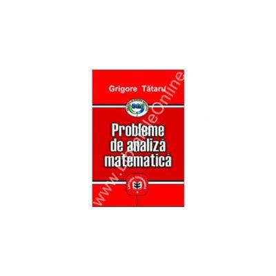 Probleme de analiză matematică