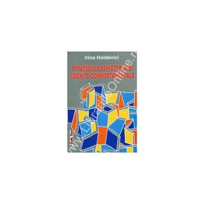Strategiile Psihoterapiei Cognito - Comportamentale