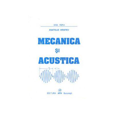 Mecanica si Acustica, curs si probleme propuse