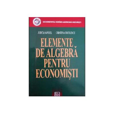 Elemente de algebră pentru economişti