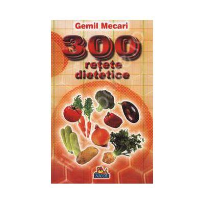300 retete dietetice