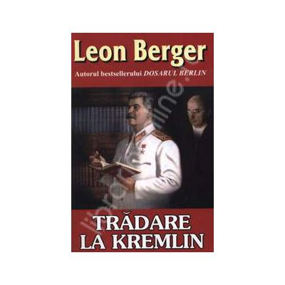 Tradare la Kremlin (Berger, Leon)