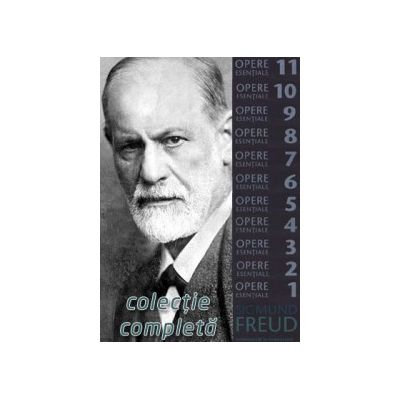 Integrala Sigmund Freud (Opere Esentiale)
