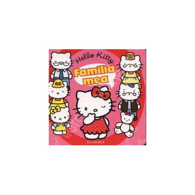 Hello Kitty - Familia mea