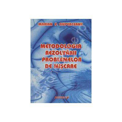 Metodologia rezolvarii problemelor de miscare