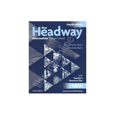 New Headway Intermediate (4th Edition) Teachers Book with CD-ROM