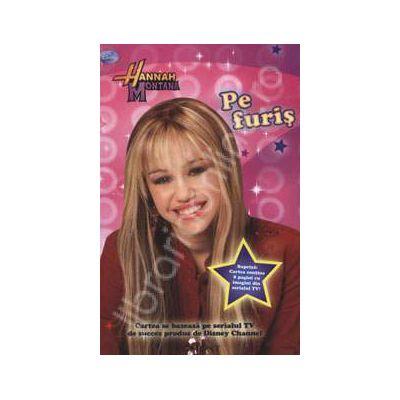 Pe furis - Hannah Montana