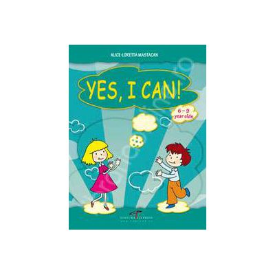 Yes, I Can. 6-9 year olds