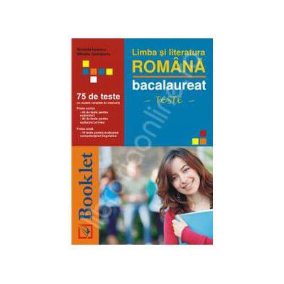 Limba si literatura romana - 75 teste pentru bacalaureat