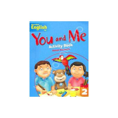 Macmillan English for - You and Me Activity Book - Level 2